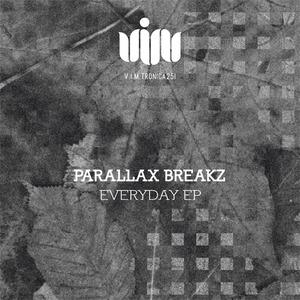 PARALLAX BREAKZ - Everyday EP