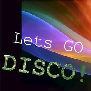VARIOUS - Let's Go Disco!