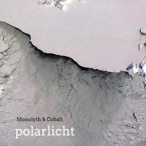 MONOLYTH/COBALT - Polarlicht