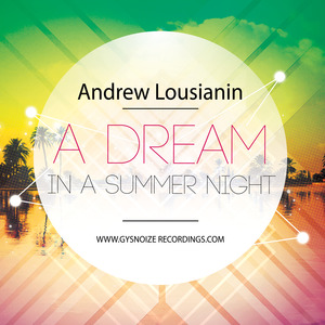 ANDREW LOUSIANIN - A Dream In A Summer Night