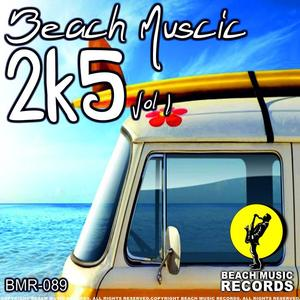 A PELCH/STEVE MURRELL/ALEX ORLI/SOUSMINIME/ALESSANDRO KALERO/THIAGO COSTA/AFRODUCK/BASEEK/ANGELO RAGUSO - Beach Muscic 2k5 Vol  1