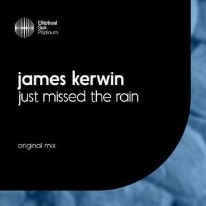 JAMES KERWIN - Just Missed The Rain