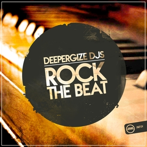 DEEPERGIZE DJS - Rock The Beat