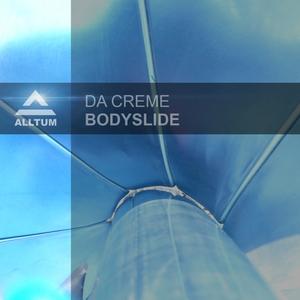 DA CREME - Bodyslide