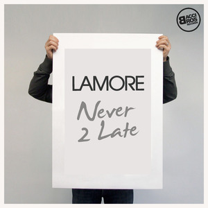 LAMORE vs BRITALICS - Never 2 Late - Single