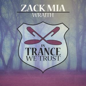 ZACK MIA - Wraith