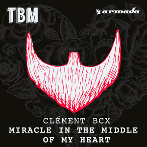 CLA©MENT BCX - Miracle In The Middle Of My Heart