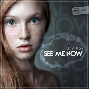 DJ NILLOS - See Me Now