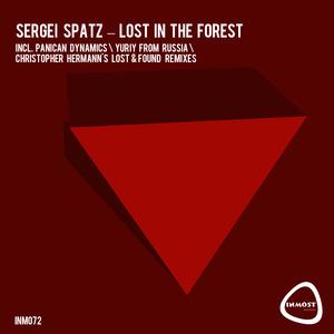 SERGEI SPATZ - Lost In The Forest
