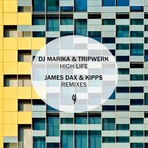 DJ MARIKA/TRIPWERK - High Life