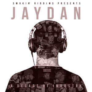 JAYDAN - A Decade Of Industry