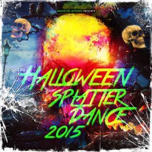 VARIOUS - Halloween Splatter Dance 2015