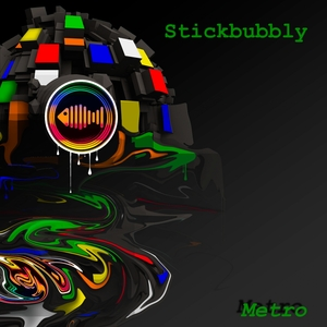 STICKBUBBLY - Metro