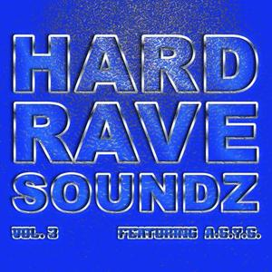 ASYS/VARIOUS - Hard Rave Soundz, Vol  3 (Feat. A*S*Y*S)