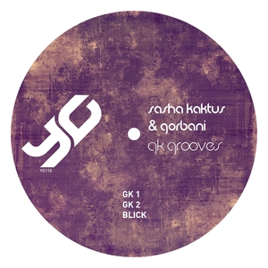 SASHA KAKTUS & GORBANI - GK Grooves