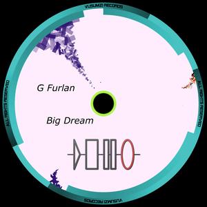 G FURLAN - Big Dream