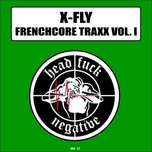 X FLY - Frenchcore Traxx Vol 1