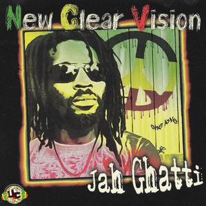 JAH GHATTI - New Clear Vision