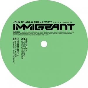 JOHN TEJADA & ARIAN LEVISTE - Focus & Temper