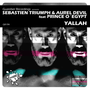 SEBASTIEN TRIUMPH & AUREL DEVIL feat PRINCE O'EGYPT - Yallah