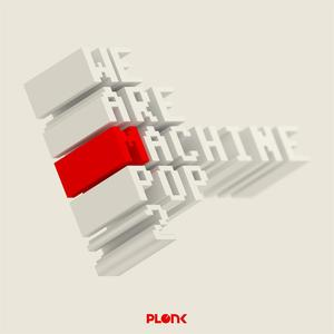 VARIOUS - We Are Machine Pop 2