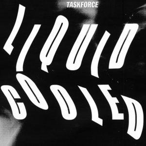 TASKFORCE - Liquid Cooled