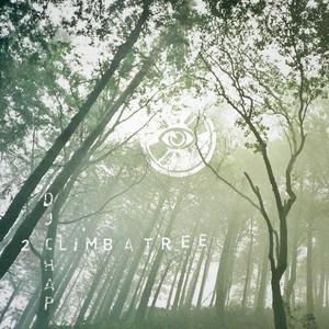 DJ CHAP - 2 Climb A Tree EP