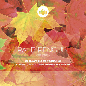 VARIOUS - Pale Penguin Presents Return To Paradise 4