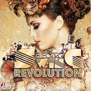 VARIOUS - The Electro Swing Revolution Vol 5