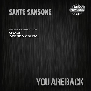 SANTE SANSONE - You Are Back