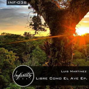 LUIS MARTINEZ - Libre Como El Ave