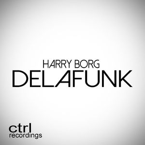 HARRY BORG - Delafunk