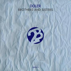 DOLER - Brothers And Sisters