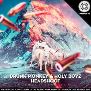 DRUNK MONKEY - Headshoot EP
