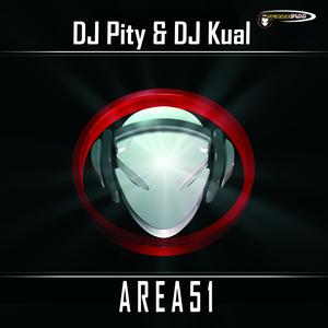 DJ PITY & DJ KUAL - Area 51