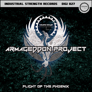 ARMAGEDDON PROJECT - Flight Of The Phoenix
