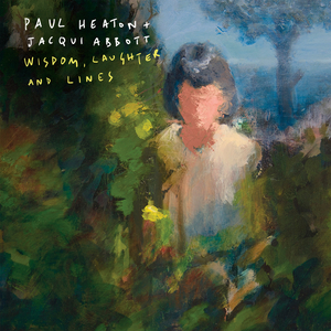 PAUL HEATON - Wisdom, Laughter And Lines (Explicit)