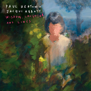 PAUL HEATON - Wisdom, Laughter And Lines (Explicit Deluxe)
