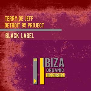 DETROIT 95 PROJECT TERRY DE JEFF - Black Label