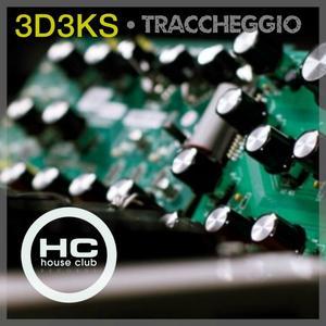 3D3KS - Traccheggio
