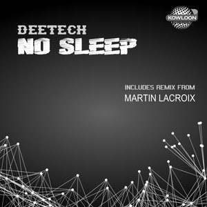 DEETECH - No Sleep