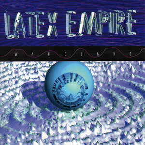 LATEX EMPIRE - Waveland