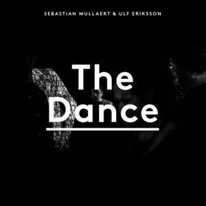 SEBASTIAN MULLAERT & ULF ERIKSSON/VARIOUS - The Dance