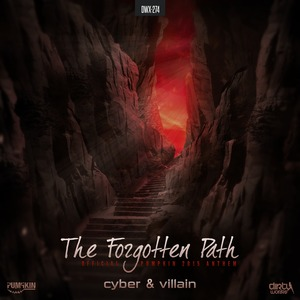 CYBER & VILLAIN - The Forgotten Path