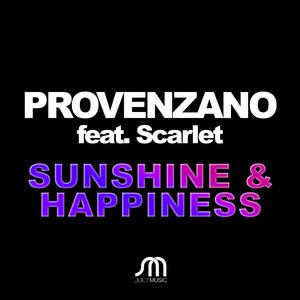 PROVENZANO feat SCARLET - Sunshine & Happiness