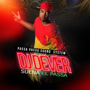 DJ DEVER - Suena El Passa