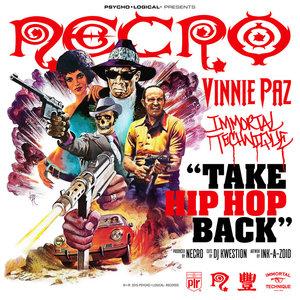 NECRO feat IMMORTAL TECHNIQUE - Take Hip Hop Back (Explicit)