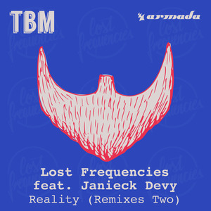 LOST FREQUENCIES feat JANIECK DEVY - Reality (Remixes Two)