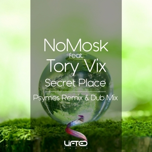 NOMOSK feat TORY VIX - Secret Place