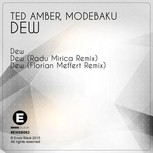 MODEBAKU/TED AMBER - Dew